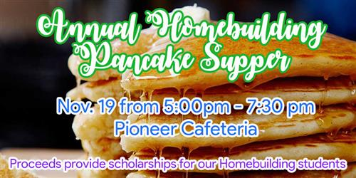 Homebuilding Pancake Supper