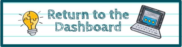 Return to the Dashboard
