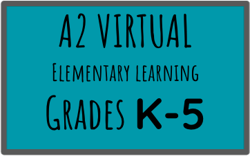 A2 Virtual Elementary Learning Grades K-5